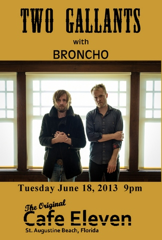 Two Gallants with Broncho