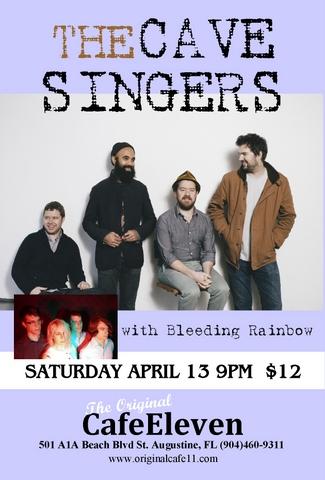 The Cave Singers with Bleeding Rainbow